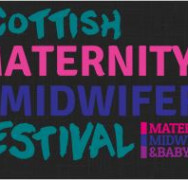 Scotland…28 November 2017 Midwifery and Baby Conference, The Corn Exchange, Edinburgh