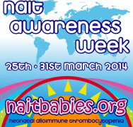 NAIT Awareness Week 25th – 31st March 2014